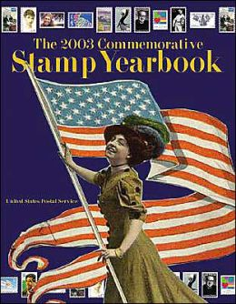 The 2003 Commemorative Stamp Yearbook