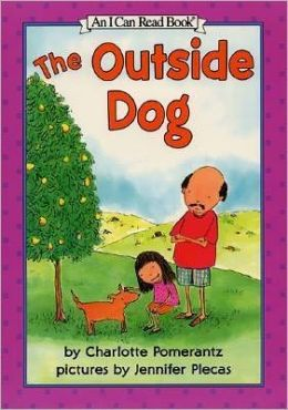The Outside Dog (I Can Read Book Series: Level 3)