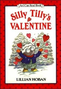 Silly Tilly's Valentine: (I Can Read Book Series: Level 1)
