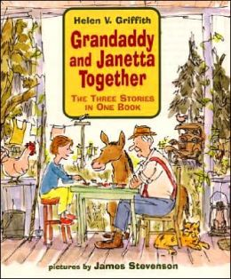 Grandaddy and Janetta Together: The Three Stories in One Book