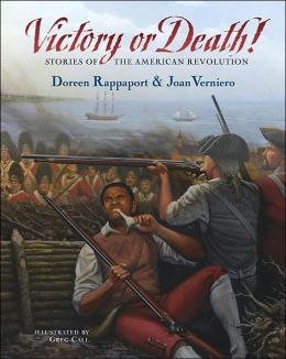 Victory or Death!: Stories of the American Revolution