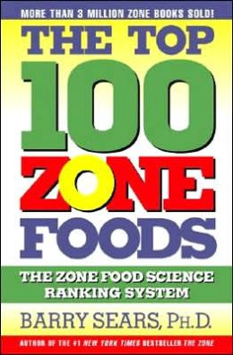 Top 100 Zone Foods: The Zone Food Science Ranking System