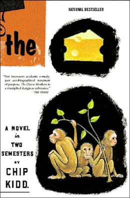 Cheese Monkeys: A Novel in Two Semesters
