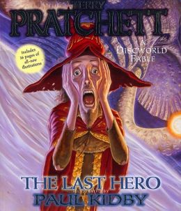 The Last Hero: A Discworld Fable (Discworld Series #27)