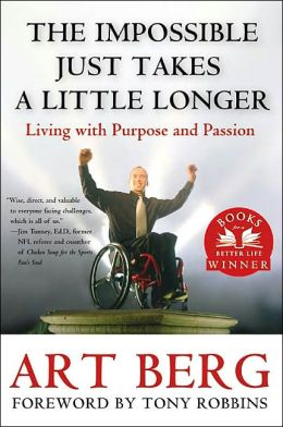 Impossible Just Takes a Little Longer: Living with Purpose and Passion