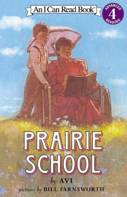 Prairie School (I Can Read Book 4 Series)