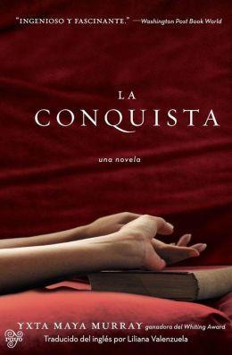 La Conquista (The Conquest)