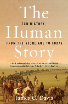 Human Story: Our History, from the Stone Age to Today