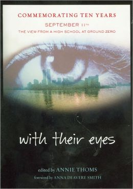 With Their Eyes: September 11th: The View from a High School at Ground Zero