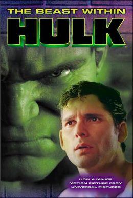 Beast Within (The Hulk Series)