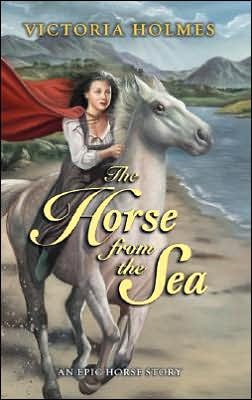 Horse from the Sea: An Epic Horse Story