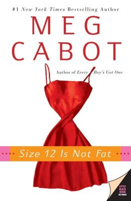 Size 12 Is Not Fat (Heather Wells Series #1)
