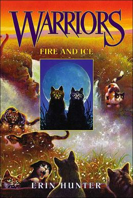 Fire and Ice (Warriors Series #2)