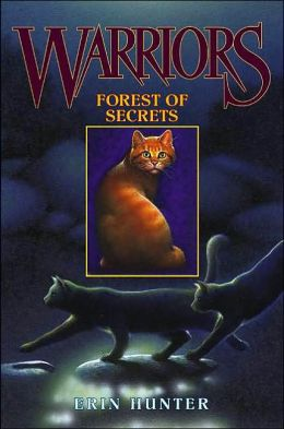 Forest of Secrets (Warriors Series #3)