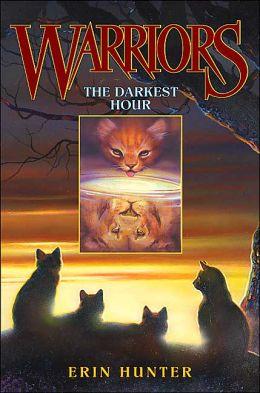 The Darkest Hour (Warriors Series #6)