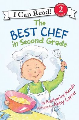 Best Chef in Second Grade (I Can Read Series: Level 2)