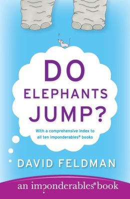 Do Elephants Jump? (Imponderables Series)