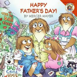 Happy Father's Day (Little Critter Series)