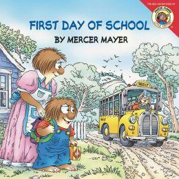First Day of School (Little Critter Series)