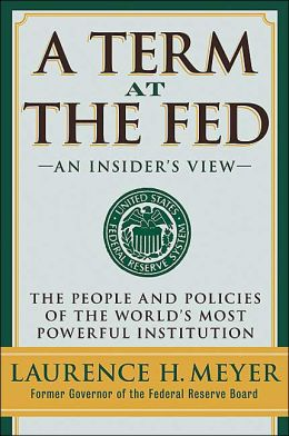 Term at the Fed: An Insider's View