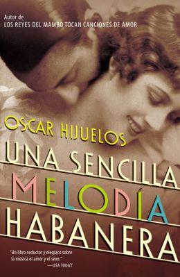 Una sencilla melodía habanera (A Simple Habana Melody)