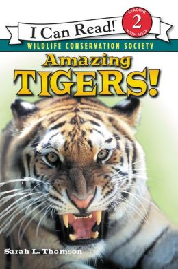 Amazing Tigers! (I Can Read Book Series: Level 2)