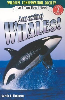 Amazing Whales! (I Can Read Book 2 Series)