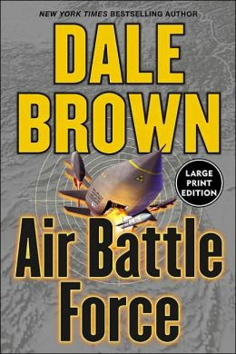 Air Battle Force (Patrick McLanahan Series #11)
