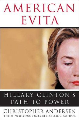 American Evita: Hillary Clinton's Path to Power