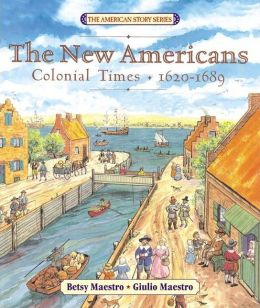 New Americans: Colonial Times: 1620-1689