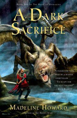 Dark Sacrifice (Rune of Unmaking Series #2)