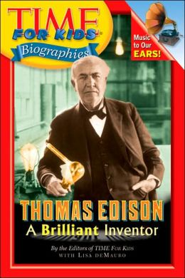 Thomas Edison (Time For Kids Biographies Series)