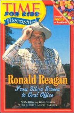 Ronald Reagan: From Silver Screen to Oval Office (Time For Kids Biographies Series)