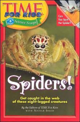 Spiders! (Time For Kids Science Scoops Series)