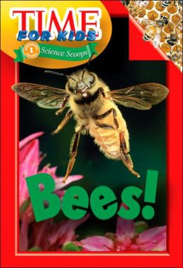 Bees! (Time for Kids Series)