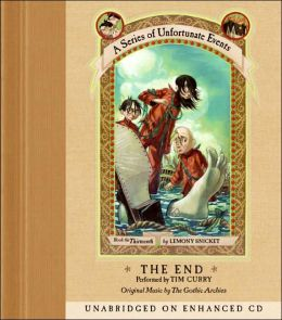 The End: Book the Thirteenth (A Series of Unfortunate Events)