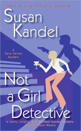 Not a Girl Detective (Cece Caruso Series #2)