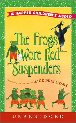 Frogs Wore Red Suspenders