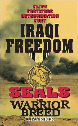 Seals the Warrior Breed: Iraqi Freedom