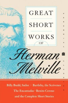 Great Short Works of Herman Melville