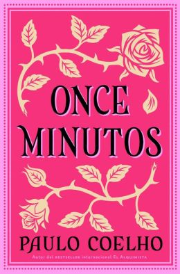 Once minutos (Eleven Minutes)