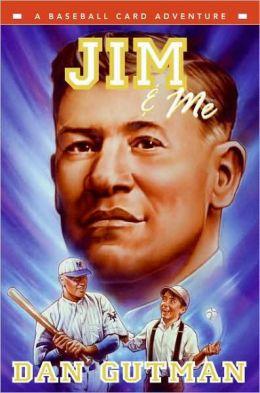Jim and Me (Baseball Card Adventure Series)