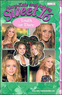 Truth or Dare (Mary-Kate and Ashley Sweet 16 Series)