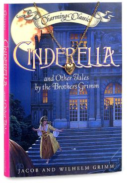 Cinderella and Other Tales by the Brothers Grimm