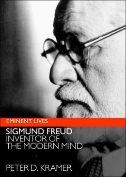 Sigmund Freud: Inventor of the Modern Mind