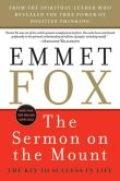 Book Cover Image. Title: Sermon on the Mount - Reissue:  The Key to Success in Life, Author: Emmet Fox