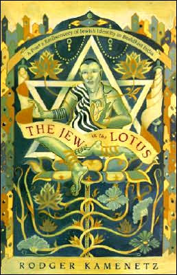 Jew in the Lotus: Poet's Re-Discovery of Jewish Identity in Buddhist India, A