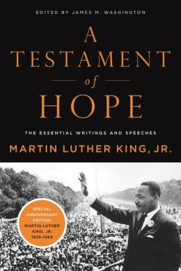 A Testament of Hope: The Essential Writings of Martin Luther King, Jr.
