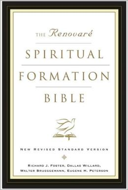 Renovare Spiritual Formation Study Bible: New Revised Standard Version (NRSV)