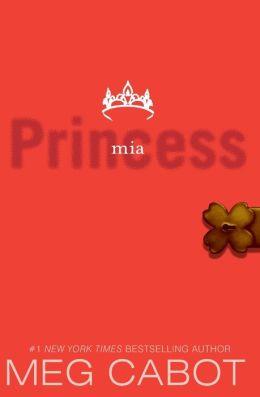 Princess Mia (Princess Diaries Series #9)